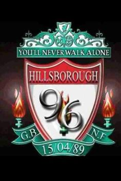 You'll Never Walk Alone - Justice for the 96!!