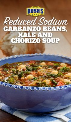 Bush's® Reduced Sodium Garbanzo Beans, Kale and Chorizo Soup: Made with Bush's® Reduced Sodium Garbanzo Beans, this easy soup recipe can be ready in 30 minutes.