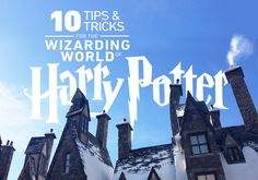 Tips and Tricks for Visiting the Wizarding World of Harry Potter at Universal Studios in Orlando, Florida.