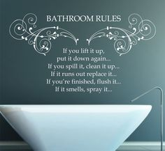 Bathroom Rules Quote, Vinyl Wall Art Sticker Decal Mural, Home, Wall Decor Bathroom Wall Quotes, Bathroom Wall Decals, Bathroom Art, Vinyl Wall Art, Wall Art Quotes, Bath Quotes, Quote Wall, Bathroom Signs, Funny Bathroom