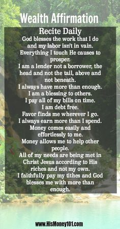 Daily Powerful Wealth and Abundance Affirmation. Visit the site for scripture references. This is great for you personal life, business and marriage. Pin Now and start reciting today! Manifest wealth into your life by tapping into the source. Wealth Affirmations, Morning Affirmations, Affirmations For Money, Christian Affirmations, Positive Thoughts, Positive Vibes, Positive Mantras, Positive Attitude, A Course In Miracles