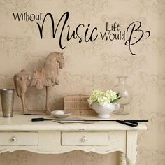 Without Music Life Would B-Flat ... very clever!