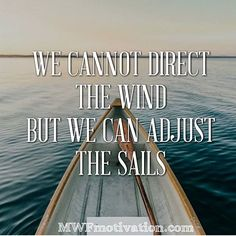 Are you complaining about the wind or are you adjusting the sails?  Definitely the theme of the day today...