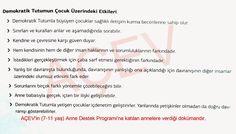 Yapılan anket ve araştırmalar sonucu Türkiye'de en yaygın görülen aile tutumlarının, baskıcı ve aşırı korumacı tutumlar olduğu belirlenmi...