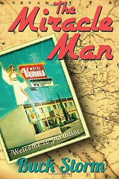 The Miracle Man by Buck Storm http://www.amazon.com/dp/1941103928/ref=cm_sw_r_pi_dp_OyeJvb0SH25FX