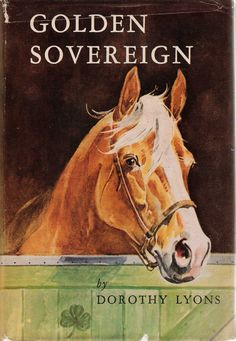 Wesley Dennis: one of my favorite covers ever... Golden-Sovereign_Lyons.jpg (1122×1624)