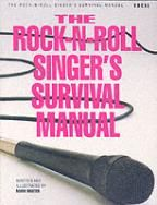 The Rock-n-Roll Singer's Survival Manual- a great all-rounder!  recommended by www.singwithhannah.com