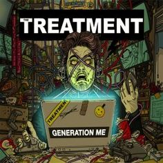 The Treatment Generation Me 2016