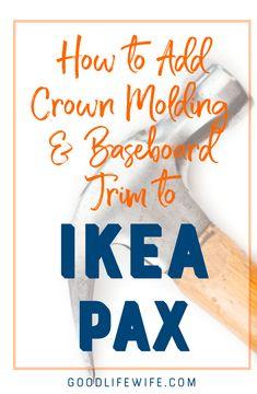 How to use some crown molding and baseboard trim to make Ikea PAX look like custom cabinetry. You won't believe the transformation! Ikea Closet Hack, Ikea Closet Organizer, Ikea Wardrobe, Closet Hacks, Pantry Organization, Closet Ideas, Organized Pantry, Wardrobe Storage, Bedroom Wardrobe