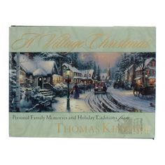 Thomas Kinkade, A Village Christmas, $6