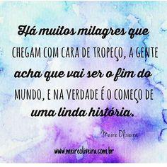 #regram da querida amiga @meireoliveiraoficial que escreve muita coisa linda! #frases #vida #esperança #meireoliveira #autoajuda