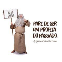 GV662 on Blog Geração de Valor    http://cdn.geracaodevalor.com/wp-content/uploads/2014/01/paradeserprofeta.jpg