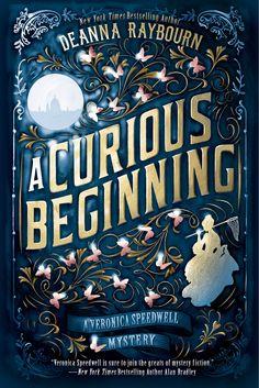 A Curious Beginning – Deanna Raybourn https://www.goodreads.com/book/show/28186322-a-curious-beginning