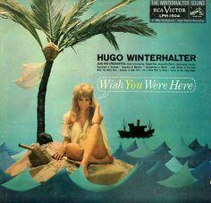 Hugo Winterhalter - Wish You Were Here (1959)