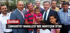 Üsküdar Belediyesi'nin Ramazan Etkinliği çerçevesinde Cumhuriyet Mahallesi'nde düzenlemiş olduğu Mahalle İftarına 5 binden fazla Üsküdarlı katıldı.