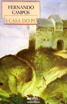 A casa do pó / Fernando Campos - Lisboa : DIFEL, cop. 1986