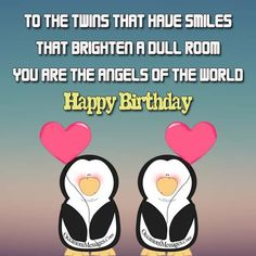 Happy Birthday To The Best Twins Wishes For