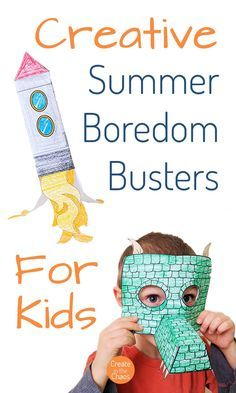 Really creative ideas here! - Creative Summer Boredom Busters for Kids! Fun crafts and activities for kids to beat the blah and the heat.