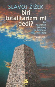 Slavoj Zizek - Biri Totalitarizm mi Dedi