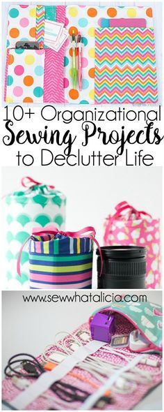 10+ Sewing Projects to Organize Your Life   Are you ready to get organized. Do you love to sew? Here is the perfect collection of projects for you! Click through for a full list of organizational sewing projects!   www.sewwhatalicia.com