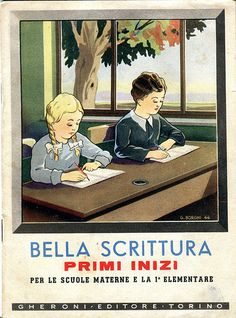 bella scrittura - scuola elementare  e materne - anni 60 | por sonobugiardo