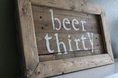 Rustic Man Cave Beer Thirty Pallet Sign by SixElevenWoodCo on Etsy, $60.00