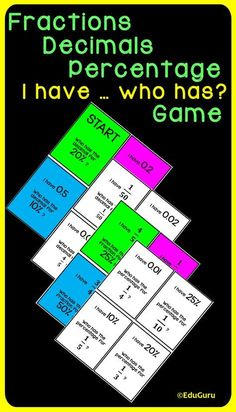 Fractions Decimals Percentage I have . who has Game is a cooperative learning WINNER! 56 cards color and 28 black and white). The purpose of the game is to practice changing decimals to percentage, percentage to decimals, fractions to decimals etc. Math Activities, Teacher Resources, Math Tables, Maths Area, 12th Maths, 4th Grade Math, Third Grade, Secondary Math, Cooperative Learning
