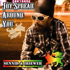 SENNID & IRIEWEB - JOY SPREAD AROUND YOU by IRIEWEB on SoundCloud