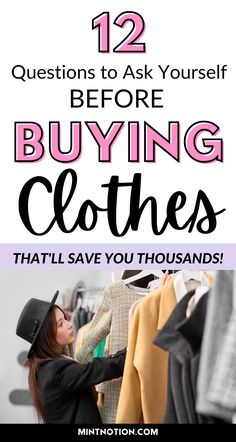 Questions to ask before buying clothes. Use this checklist before buying clothes to help prevent impulse shopping. This can help you stop buying fast fashion and choose more quality pieces to build your dream wardrobe. Use these tips to build a capsule wardrobe and save money. Questions to ask before buying something to help you save money. How to shop with intention.