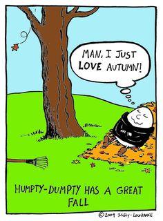 Humpty Dumpty - Sardonic Salad | The Panel Cartoons of Kit Lowrance and Chad Isely