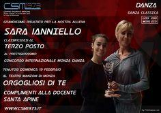 Grandissimo risultato per la nostra allieva SARA IANNIELLO classificatasi al terzo posto al prestigisiossimo Concorso Internazionale Monza Danza  tenutosi Domenica 18 febbraio al Teatro Manzoni di Monza. Orgogliosi di te. complimenti alla Docente Santa Apine  Seguici sulla nostra pagina ufficiale: https://www.facebook.com/csmerone/ O sul nostro sito web: http://www.csm1973.it/2017/03/01/saraianniello3classificata/ Centro Sportivo Merone Via Paolo VI  22046 Merone CO Telefono: 031 650305
