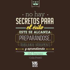 No ha secretos para el éxito. Se alcanza preparándose, trabajando arduamente y aprendiendo del fracaso