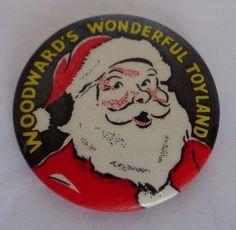 Woodward s Wonderful Toyland Santa Button 1940 s 1 1/2 Defunct Department Store | eBay
