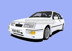 FORD SIERRA RS COSWORTH CAR ART PRINT PICTURE (SIZE A4). PERSONALISE IT    - http://www.fordrscarsforsale.com/2459