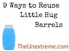 9 Ways to Reuse Little Hug Barrels - The Unextreme