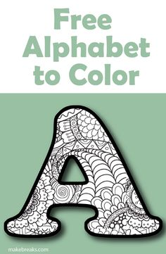 Printable Letter Alphabet Coloring Pages - Make Breaks