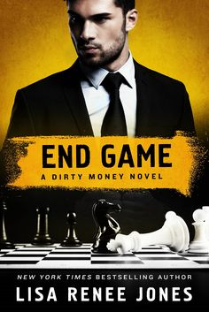 End Game (Dirty Money #4) by Lisa Renee Jones–out Jan. 2, 2018 (click to preorder)