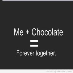 Chocolate Love Quotes Impressive Funny Chocolate Quotes  Inspirational Quotes Balenced Diet Is Choc
