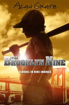 The Brooklyn Nine: A Novel in Nine Innings by Alan Gratz