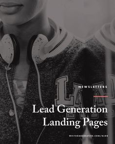 How and Why You Should Create lead Generation landing pages to increase your newsletter subscribers, grow your newsletter, mailchimp