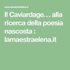 Il Caviardage… alla ricerca della poesia nascosta : lamaestraelena.it