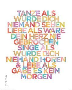 Poster Tanze Singe Lebe als... 40 x 50 cm