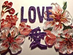 ©Michele JAMIESON- Quilled LOVE typhography (Searched by ChauKhang)