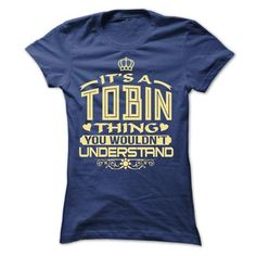 I Love IT IS TOBIN THING AWESOME SHIRT T shirts