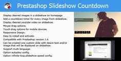 Buy Prestashop Slider Countdown Module by orizo on CodeCanyon. Prestashop Slider Countdown Module display video and images in a slideshow / slider. Module display one countdown tim.