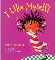 I Like Myself! Good book for young children that shows you how to always love yourself for all the tiny quirks because it makes you unique and you!