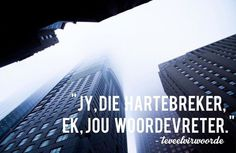 Afrikaans Afrikaanse Quotes, Words Quotes, Word Sentences