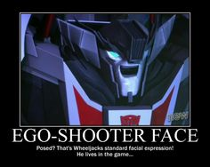 tfp funny | Wheeljack's Ego-Shooter Face by SuiteOrchestra