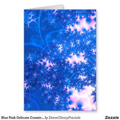Blue Pink Delicate Cosmic Growth, Osmosis Abstract Greeting Card fractal  Zazzle #sold #DianeClancy