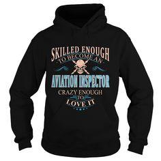 AVIATION INSPECTOR T Shirts, Hoodies. Check price ==► https://www.sunfrog.com/LifeStyle/AVIATION-INSPECTOR-101614576-Black-Hoodie.html?41382 $38.99